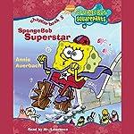 SpongeBob Squarepants, Book 5: SpongeBob Superstar | Annie Auerbach