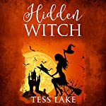Hidden Witch: Torrent Witches, Book 3 | Tess Lake