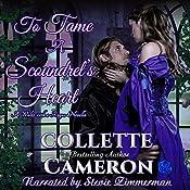 To Tame a Scoundrel's Heart: A Waltz with a Rogue Novella, Book 4   Collette Cameron