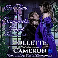 To Tame a Scoundrel's Heart: A Waltz with a Rogue Novella, Book 4 Audiobook by Collette Cameron Narrated by Stevie Zimmerman