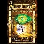 The Stone Warriors: Tombquest #4 | Michael Northrop