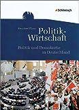 img - for Arbeitsb cher Politik-Wirtschaft Politische Strukturen in Deutschland book / textbook / text book