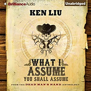 What I Assume You Shall Assume Audiobook