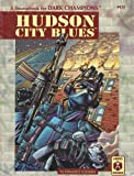Hudson City Blues: A Sourcebook for Dark Champions