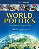 World Politics: Trend and Transformation, 2012 - 2013 Edition
