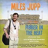 Fibber in the Heat Miles Jupp