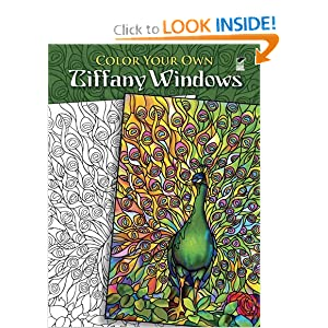 Color Your Own Tiffany Windows (Dover Art Coloring Book) Louis Comfort Tiffany, Marty Noble, Coloring Books and Coloring Books for Grownups