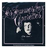 Les Femmes aux Cigarettes (0670311553) by Lartigue, Jacques-Henri