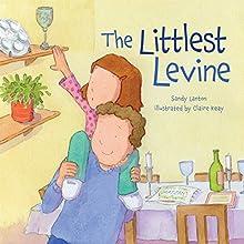 The Littlest Levine | Livre audio Auteur(s) : Sandy Lanton Narrateur(s) :  Intuitive