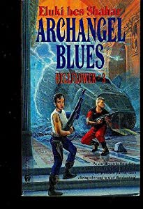 Archangel Blues (Hellflower) by Eluki Bes Shahar