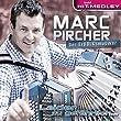 Das ultimative Marc Pircher Hit-Medley