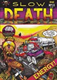 Slow Death No. 11 (0867191457) by Moore, Alan
