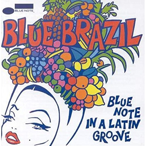 Blue Brazil: Blue Note In A Latin Groove