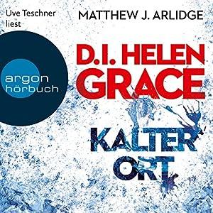 Kalter Ort (D. I. Grace 3) Hörbuch