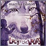 echange, troc Martha Tilston - Lucy And The Wolves