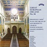 Emanuele Cardi Great European Organ No.84 / The Organ of St.Benedetto, Pontecegnano, Faiano , Salerno, Italy - 18th Century Italian Organ Music