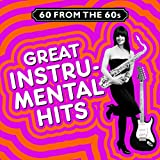 60 from the 60s - Great Instrumental Hits