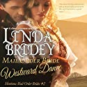 Mail Order Bride, Westward Dance: Montana Mail Order Brides, Book 2 Audiobook by Linda Bridey Narrated by J. Scott Bennett