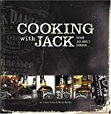 Cooking With Jack The New Jack Daniels Cookbook