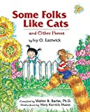img - for Some Folks Like Cats: And Other Poems by Ivy O. Eastwick (2002-04-03) book / textbook / text book