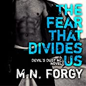 The Fear That Divides Us: Devil's Dust, Book 3 | M. N. Forgy