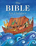 The Bible for Children (Retelling That Brings the Bible Narrative Alive for a New Ge)