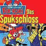 Das Spukschloss (Fix & Foxi 1) | Rolf Kauka