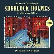 Die Rache des Gerechten (Sherlock Holmes - Die neuen Fälle 28) | Eric Niemann