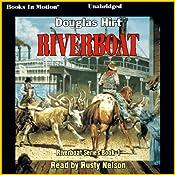 Riverboat: Riverboat Series, Book 1 | Douglas Hirt