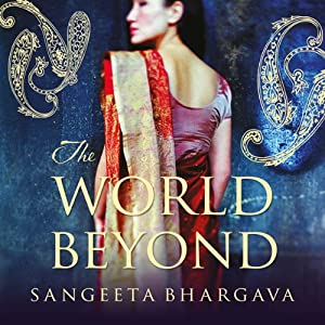 The World Beyond | [Sangeeta Bhargava]