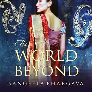 The World Beyond | [Sangeeta Bhargava]
