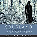 Sourland: Stories of Loss, Grief, and Forgetting | Joyce Carol Oates