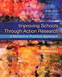 img - for Improving Schools Through Action Research: A Reflective Practice Approach, Enhanced Pearson eText -- Access Card Package (4th Edition) (What's New in Ed Psych / Tests & Measurements) book / textbook / text book