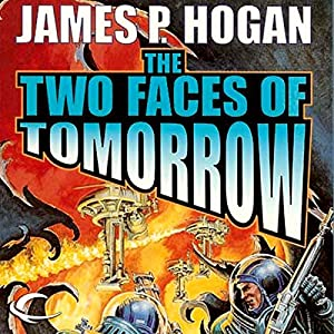 The Two Faces of Tomorrow Audiobook