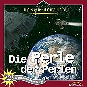 Die Perle der Perlen (Weltraum-Abenteuer 24) | Hanno Herzler