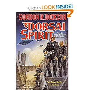 Dorsai Spirit: Two Classic Novels of the Dorsai: 'Dorsai!' and 'The Spirit of Dorsai' by Gordon R. Dickson