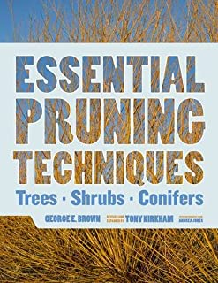 Book Cover: Essential Pruning Techniques: Trees, Shrubs, and Conifers