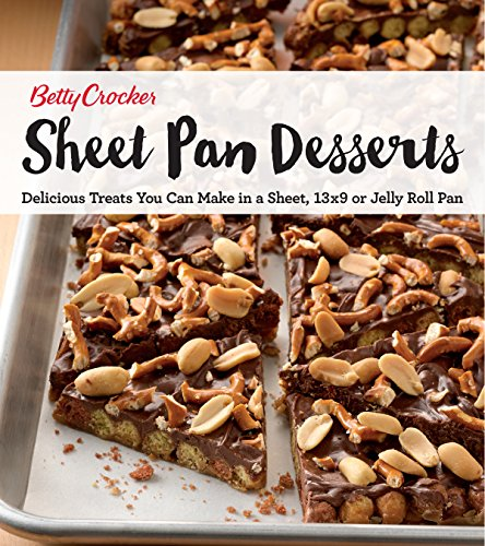 betty-crocker-sheet-pan-desserts-delicious-treats-you-can-make-with-a-sheet-13x9-or-jelly-roll-pan