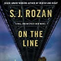 On the Line (       UNABRIDGED) by S. J. Rozan Narrated by William Dufris