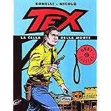Tex. La cella della mortedi Gianluigi Bonelli