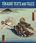 Tokaido Texts and Tales:<i>Tokaido go...