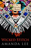 Wicked Stitch (An Embroidery Mystery)