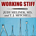 Working Stiff: Two Years, 262 Bodies, and…