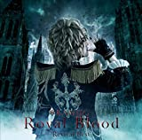 Royal Blood ~Revival Best~(初回限定盤デラックス・エディション)(フォト・ブックレット付き三方背BOX仕様)(DVD付)