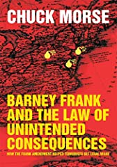 Barney Frank and the Law of Unintended Consequences: How the Frank Amendment Helped Terrorists get Legal Visas