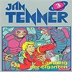 Landung der Giganten (Jan Tenner Classics 3) | H. G. Francis