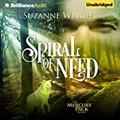 Spiral of Need: Mercury Pack, Book 1 | Suzanne Wright