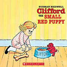 Clifford the Small Red Puppy Audiobook by Norman Bridwell Narrated by Stephanie D'Abruzzo