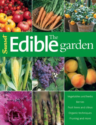 The Edible Garden (Sunset)