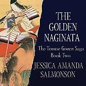 The Golden Naginata | Jessica Amanda Salmonson